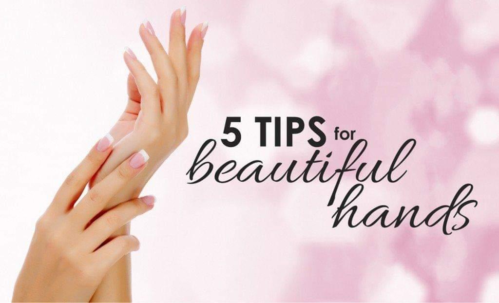 5 نصائح للحصول على يدين جميلتين! ♔